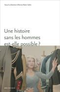 Une histoire sans les hommes est-elle possible ?
