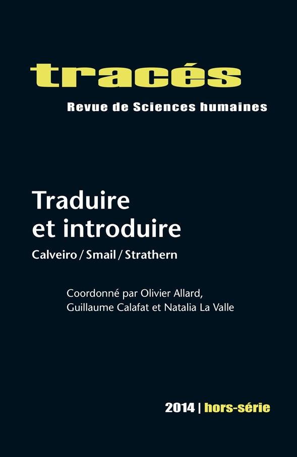Parution : Traduire et Introduire, volume 1 (Calveiro, Smail, Strathern)
