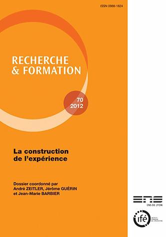 recherche et formation n 70 2012 la construction de l 39 exp rience. Black Bedroom Furniture Sets. Home Design Ideas